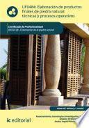 Libro de Elaboración De Productos Finales De Piedra Natural: Técnicas Y Procesos Operativos. Iexd0108