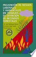 Libro de Prevención De Riesgos Laborales Y Ambientales En Trabajos De Extinción De Incendios Forestales