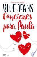 Libro de Canciones Para Paula (trilogía Canciones Para Paula 1) Edición Cono Sur