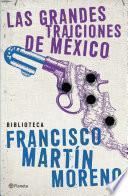Libro de Las Grandes Traiciones De México