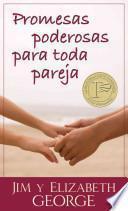 Libro de Promesas Poderosas Para Toda Pareja = Powerful Promises For Every Couple