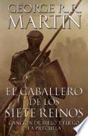 Libro de El Caballero De Los Siete Reinos [knight Of The Seven Kingdoms Spanish]