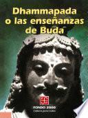 Libro de Dhammapada O Las Enseñanzas De Buda