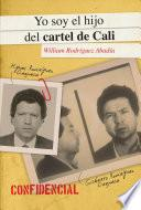 Libro de Yo Soy El Hijo Del Cartel De Cali / I Am The Son Of The Cali Cartel