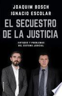 Libro de El Secuestro De La Justicia
