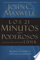Libro de Los 21 Minutos Más Poderosos En El Día De Un Líder
