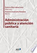Libro de Administración Pública Y Atención Sanitaria