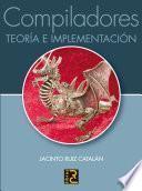 Libro de Compiladores : Teoría E Implementación