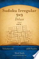Libro de Sudoku Irregular 9×9 Deluxe   Difícil   Volumen 22   468 Puzzles