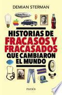 Libro de Historias De Fracasos Y Fracasados Que Cambiaron El Mundo