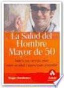 Libro de La Salud Del Hombre Mayor De 50
