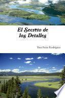 Libro de El Secreto De Los Detalles