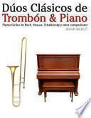 Libro de Dúos Clásicos De Trombón And Piano
