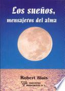 Libro de Los Sueños, Mensajeros Del Alma