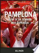 Libro de Pamplona. La Semana Más Esperada