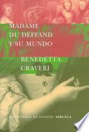 Libro de Madame Du Deffand Y Su Mundo