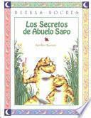 Libro de Los Secretos Del Abuelo Sapo