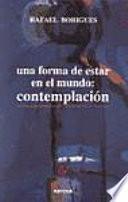 Libro de Una Forma De Estar En El Mundo: Contemplación