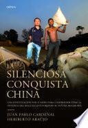 Libro de La Silenciosa Conquista China