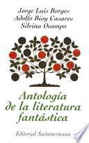 Libro de Antologia De La Literatura Fantastica
