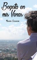 Libro de BogotÁ En Mis Venas