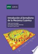 Libro de Introducción Al Formalismo De La Mecánica Cuántica