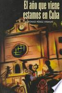 Libro de El Año Que Viene Estamos En Cuba