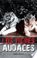Libro de Los Tigres Audaces