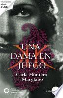 Libro de Una Dama En Juego. Premio Círculo De Lectores De Novela 2009