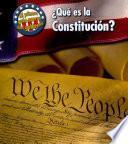 Libro de Que Es La Constitucion = What S The U.s. Constitution?