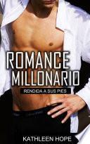 Libro de Romance Millonario: Rendida A Sus Pies