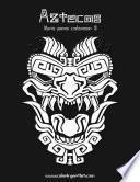 Libro de Aztecas Libro Para Colorear 2