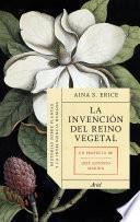 Libro de La Invención Del Reino Vegetal