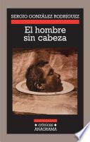 Libro de El Hombre Sin Cabeza