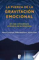 Libro de La Fuerza De La Gravitación Emocional