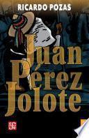 Libro de Juan Pérez Jolote