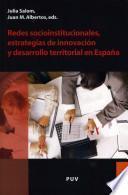 Libro de Redes Socioinstitucionales, Estrategias De Innovación Y Desarrollo Territorial En España