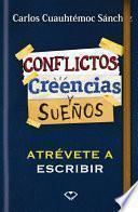 Libro de Conflictos, Creencias Y Sueños