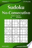 Libro de Sudoku No Consecutivo   De Fácil A Experto   Volumen 1   276 Puzzles