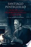 Libro de La Noche En Que Frankenstein Leyó El Quijote