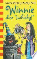 Libro de Winnie Dice  ¡whisky!