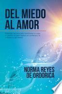 Libro de Del Miedo Al Amor