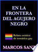 Libro de En La Frontera Del Agujero Negro