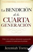 Libro de La Bendición De La Cuarta Generación