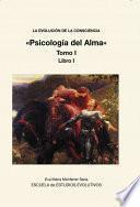 Libro de La Evolucion De La Consciencia «psicología Del Alma»