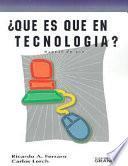 Libro de Qué Es Qué En Tecnología?
