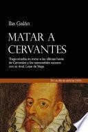 Libro de Matar A Cervantes
