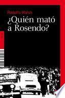 Libro de ¿quién Mató A Rosendo?