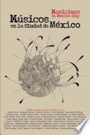 Libro de Musicos En La Ciudad De Mexico