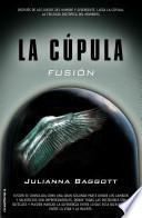 Libro de Cupula Ii, La. Fusion